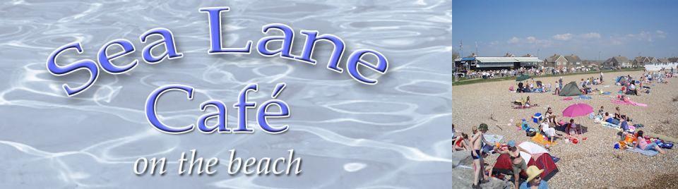 Sea Lane Cafe   Goring By Sea